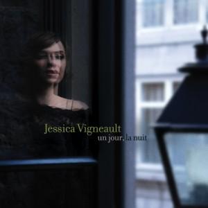 Jessica Vigneault - Un Jour, la nuit